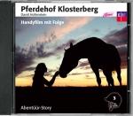 Pferdehof Klosterberg - Handyfilm mit Folge (CD)