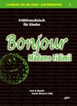 Bonjour Madame Fidimii - Zusatzmaterial